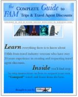 Travel Agent Fam Trips, travel agent discounts, travel agent
